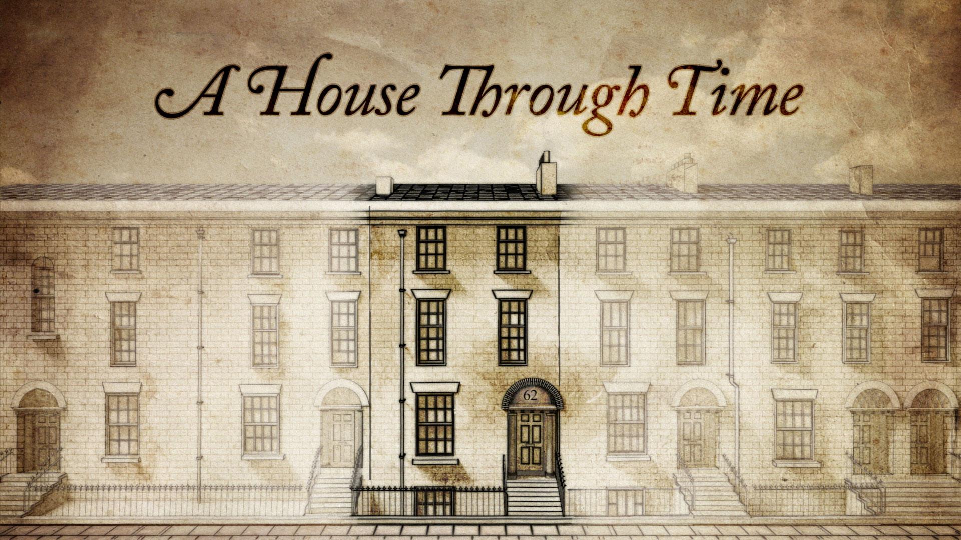 A House Through Time © Holey & Moley Ltd