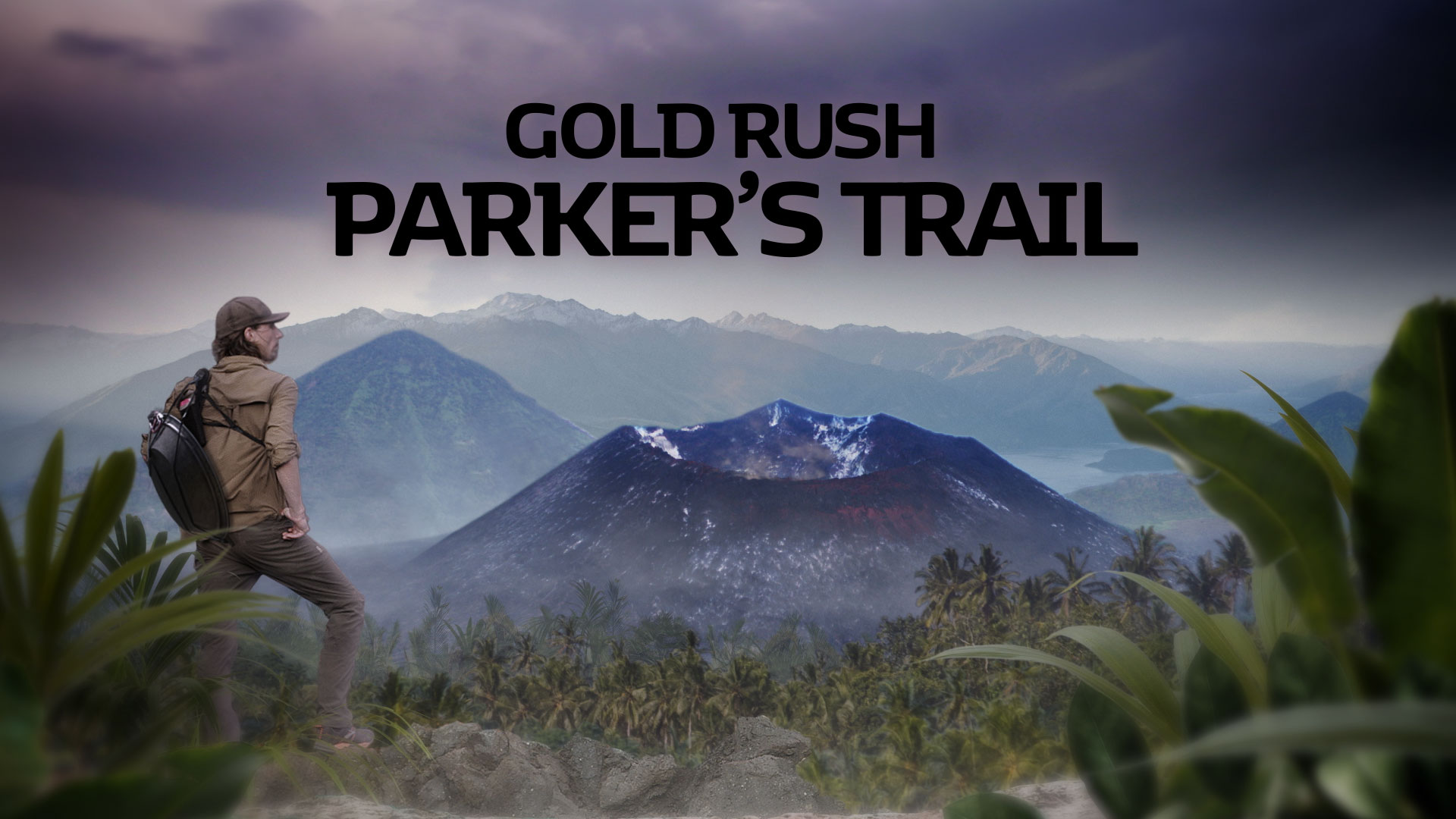 Parker's Trail Gold Rush Series 3: Papua New Guinea Discovery © Holey and Moley Ltd